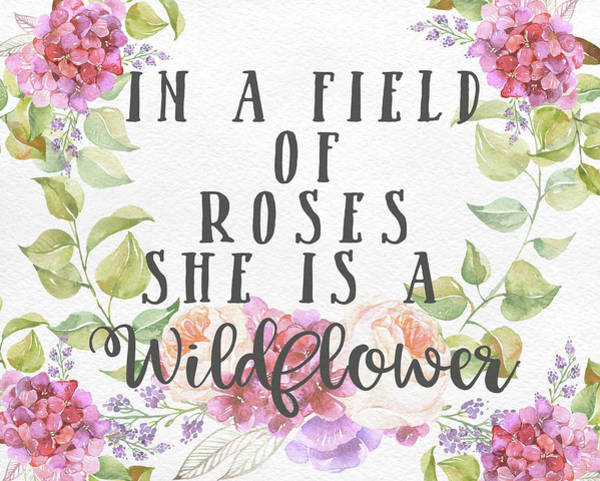 Shed Digital Art - Boho In A Field Of Roses She Is A Wildflower by Pink Forest Cafe