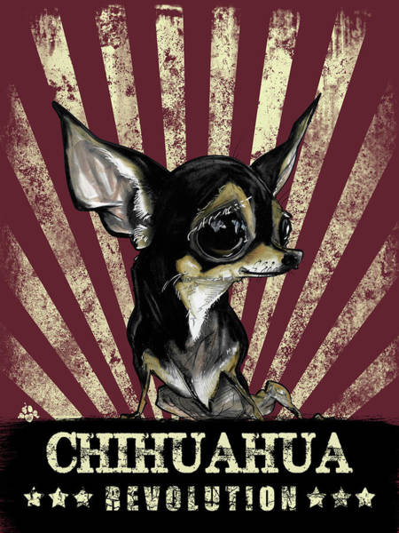 Dogs Drawing - Chihuahua Revolution by John LaFree