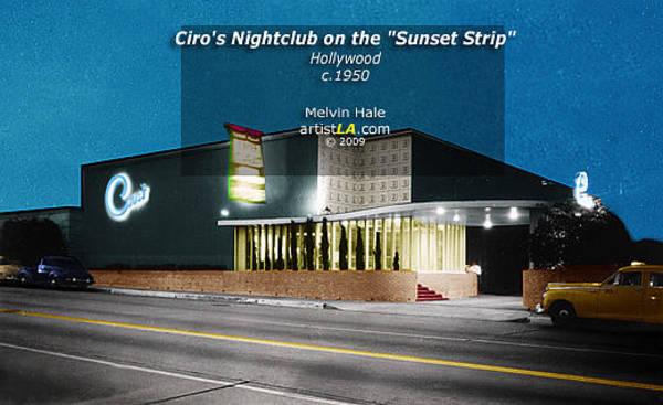 Wall Art - Painting - Ciros Nightclub On The Sunset Strip Hollywood Circa1950  by Melvin Hale ArtistLA