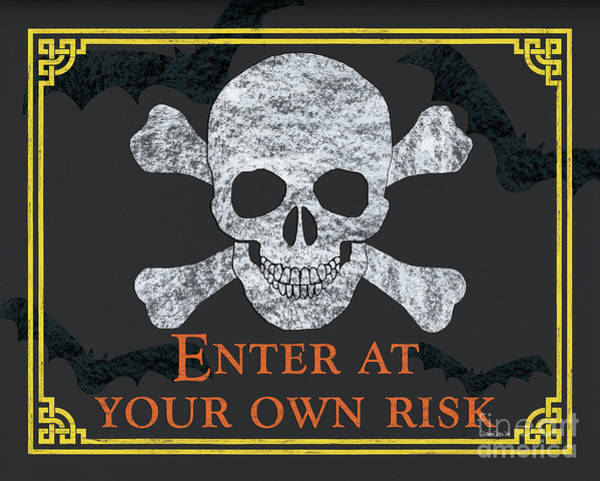 Haunted Wall Art - Painting - Enter At Your Own Risk  by Debbie DeWitt