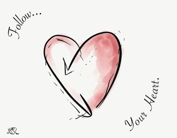 Drawing - Follow Your Heart by Jason Nicholas