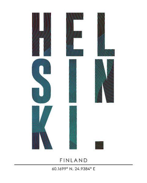 Trendy Mixed Media - Helsinki, Finland - City Name Typography - Minimalist City Posters by Studio Grafiikka