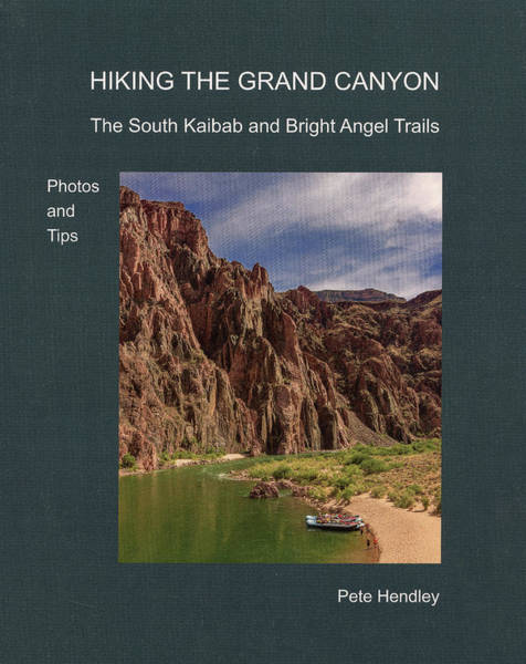 Photograph - Hiking The Grand Canyon The South Kaibab And Bright Angel Trails Photos And Tips by Pete Hendley