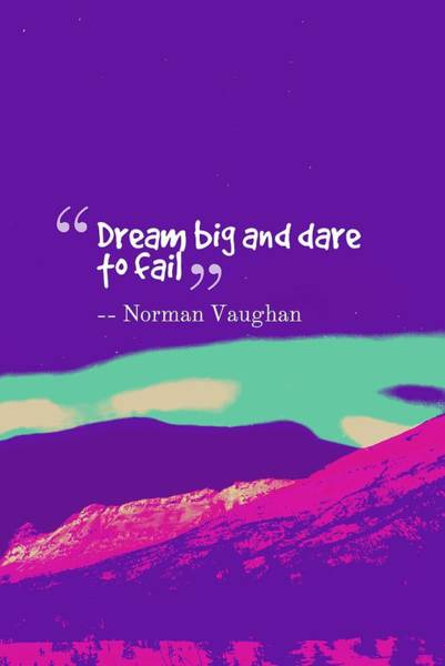 Painting - Inspirational Timeless Quotes - Norman Vaughan by Adam Asar