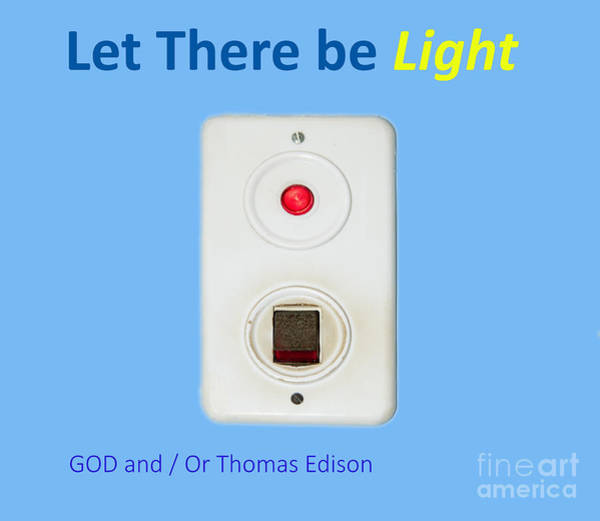 Bible Quotes Photograph - Let There Be Light  by Ilan Rosen