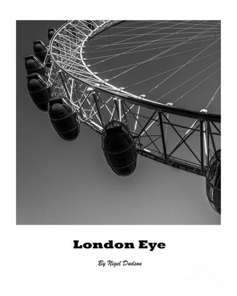 Photograph - London Eye. by Nigel Dudson