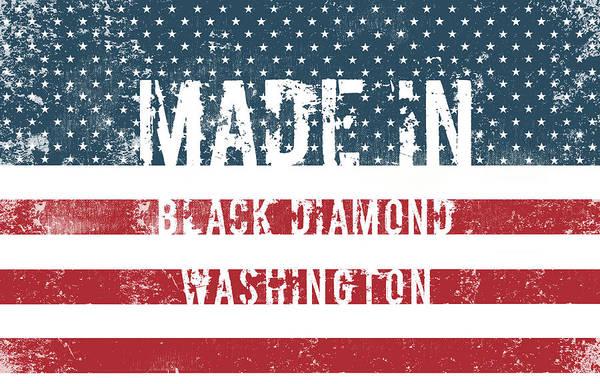 Wa Digital Art - Made In Black Diamond, Washington by Tinto Designs