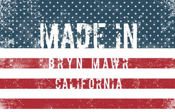 Wall Art - Digital Art - Made In Bryn Mawr, California by Tinto Designs