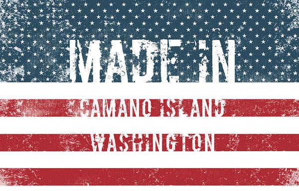 Wa Digital Art - Made In Camano Island, Washington by Tinto Designs