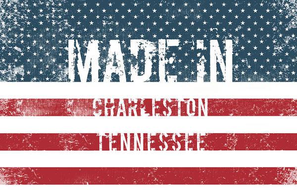 Charleston Digital Art - Made In Charleston, Tennessee by Tinto Designs