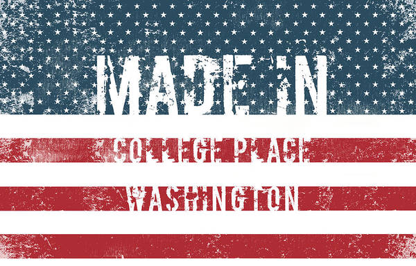 Wa Digital Art - Made In College Place, Washington by Tinto Designs