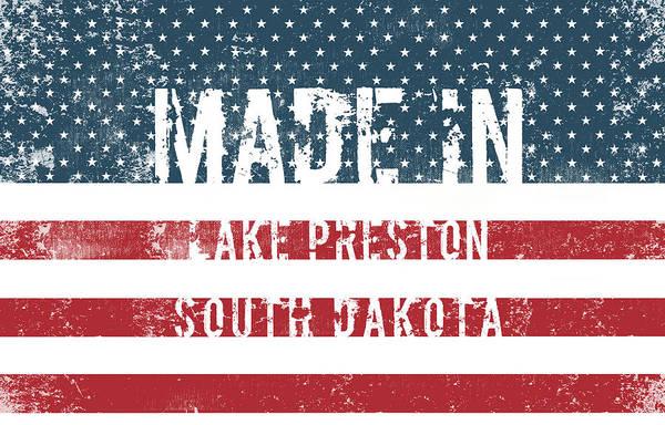 South Lake Digital Art - Made In Lake Preston, South Dakota by Tinto Designs