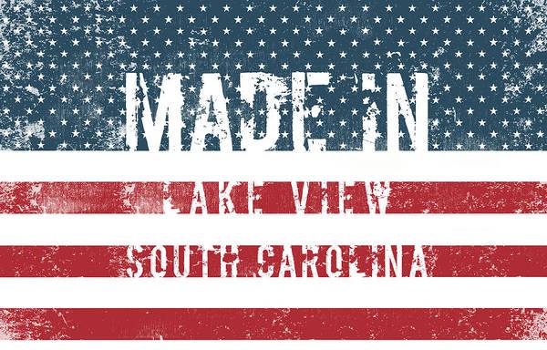 South Lake Digital Art - Made In Lake View, South Carolina by Tinto Designs