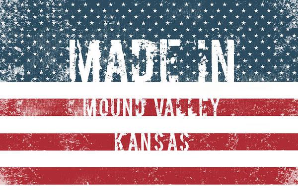 Mound Digital Art - Made In Mound Valley, Kansas by Tinto Designs