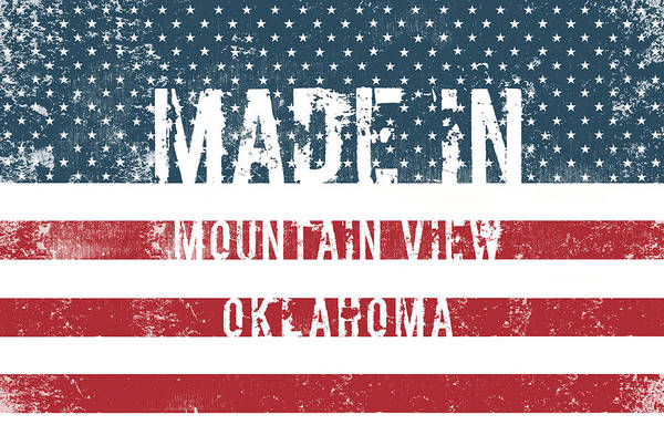 Ok Digital Art - Made In Mountain View, Oklahoma by Tinto Designs
