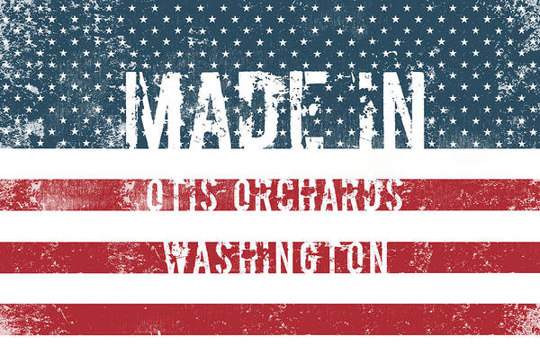 Orchard Digital Art - Made In Otis Orchards, Washington by Tinto Designs