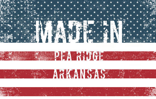 Pea Digital Art - Made In Pea Ridge, Arkansas by Tinto Designs