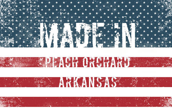 Orchard Digital Art - Made In Peach Orchard, Arkansas by Tinto Designs