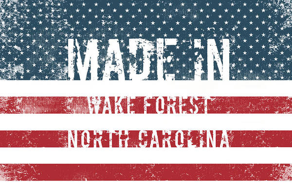 Wake Digital Art - Made In Wake Forest, North Carolina by Tinto Designs
