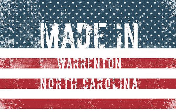 Warrenton Wall Art - Digital Art - Made In Warrenton, North Carolina by Tinto Designs