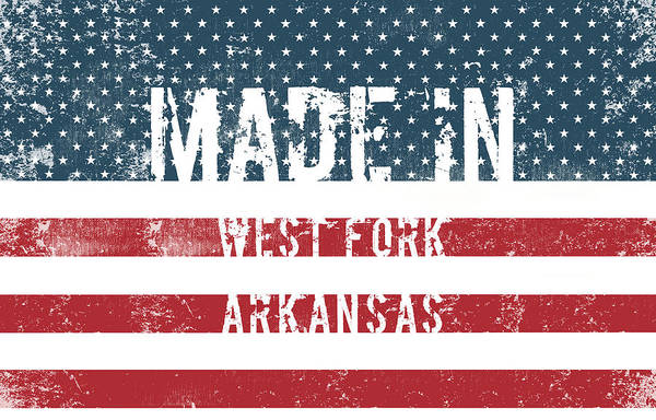 Fork Digital Art - Made In West Fork, Arkansas by Tinto Designs