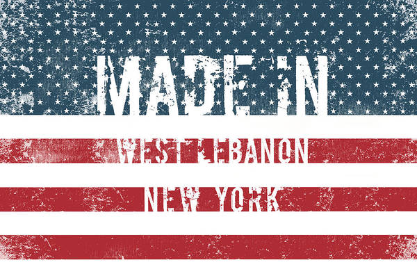 Lebanon Digital Art - Made In West Lebanon, New York by Tinto Designs