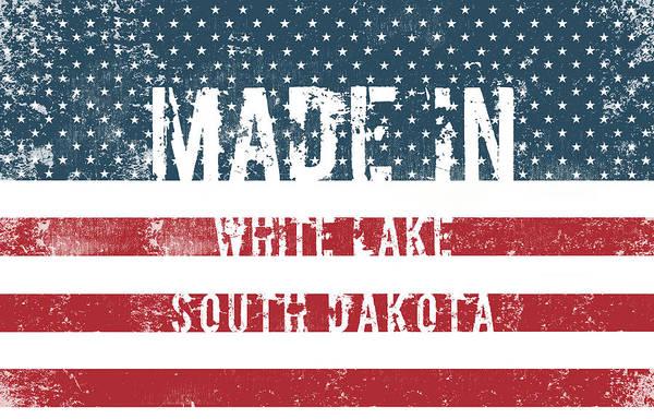 South Lake Digital Art - Made In White Lake, South Dakota by Tinto Designs