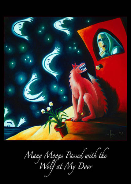 Painting - Many Moons Passed With The Wolf At My Door by Angela Treat Lyon