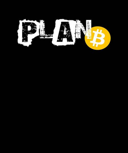 Bitcoin Drawing - Plan B Bitcoin Cryptocurrency Btc by The Perfect Presents