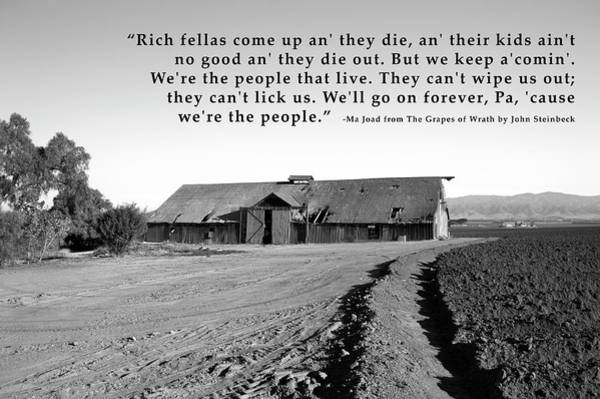 Wall Art - Photograph - Remnants Of The Grapes Of Wrath John Steinbeck Quote by Barbara Snyder