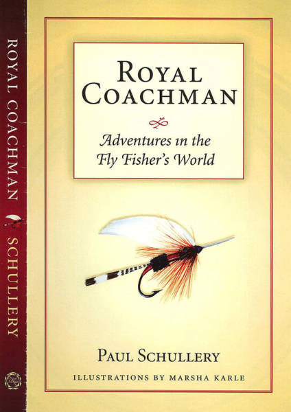 Painting - Royal Coachman - Adventures In The Fly Fisher's World by Marsha Karle
