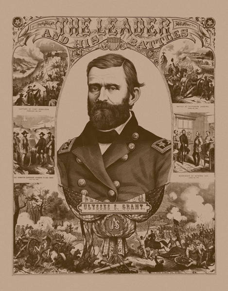 Civil War Drawing - The Leader And His Battles - General Grant by War Is Hell Store