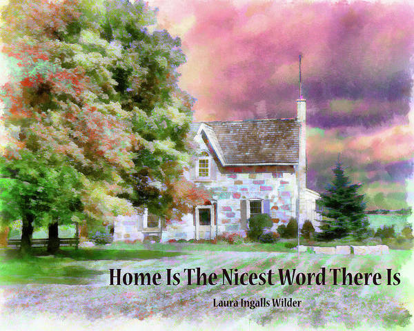 Prairie Home Digital Art - The Nicest Word by Leslie Montgomery