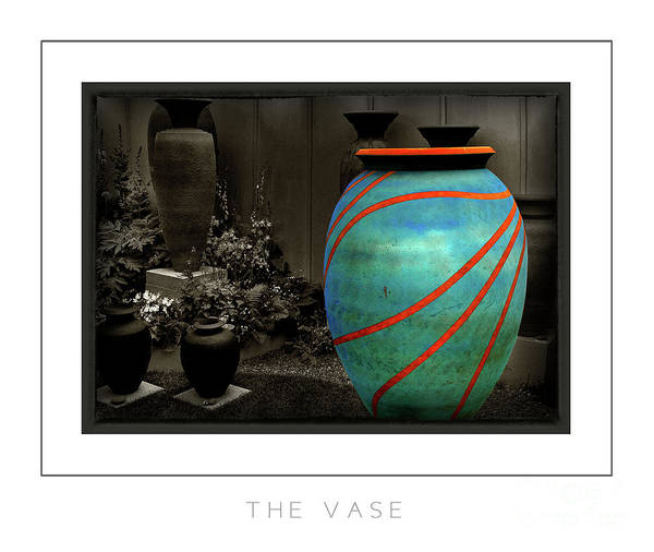 Stye Photograph - The Vase Poster by Mike Nellums