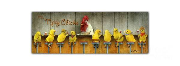 Wall Art - Painting - Tipsy Chicks... by Will Bullas