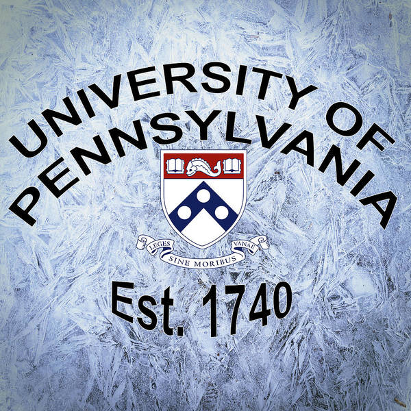 Digital Art - University Of Pennsylvania Est. 1740 by Movie Poster Prints