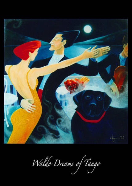 Painting - Waldo Dreams Of Tango by Angela Treat Lyon