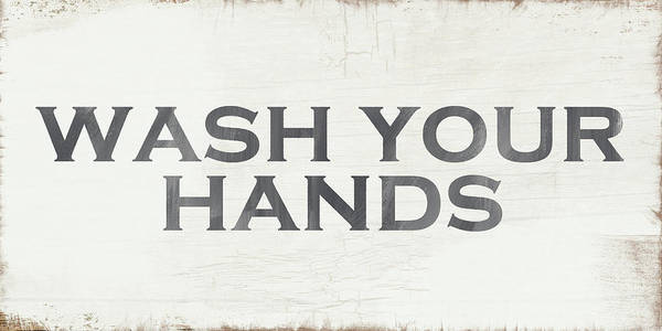 Wall Art - Painting - Wash Your Hands Modern Farm Sign- Art By Linda Woods by Linda Woods