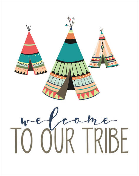 Boho Wall Art - Digital Art - Welcome To Our Tribe by Jaime Friedman