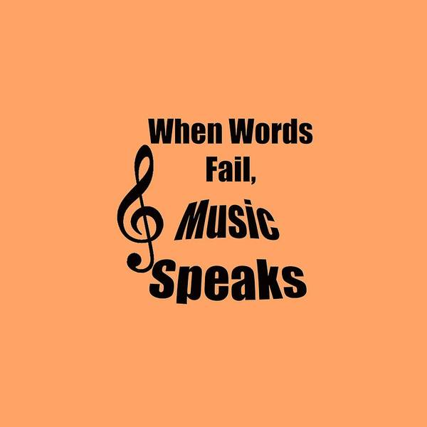 Photograph - When Words Fail Music Speaks by M K Miller