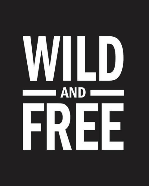 Free Mixed Media - Wild And Free by Studio Grafiikka