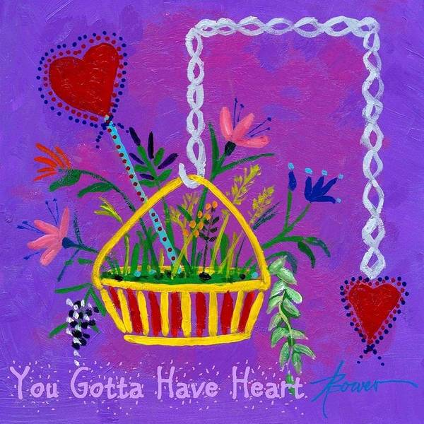 Painting - You Gotta Have Heart  by Adele Bower