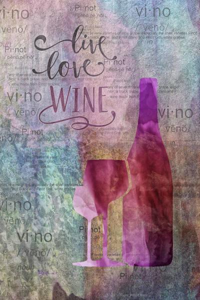 Digital Art - 11024 Live Love Wine by Pamela Williams