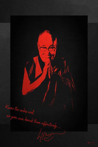 Digital Art -  14th Dalai Lama Tenzin Gyatso - Know The Rules Well So You Can Break Them Effectively by Serge Averbukh