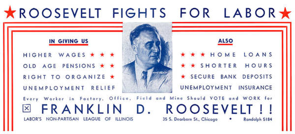 Fdr Painting - 1936 Roosevelt Fights For Labor by Historic Image