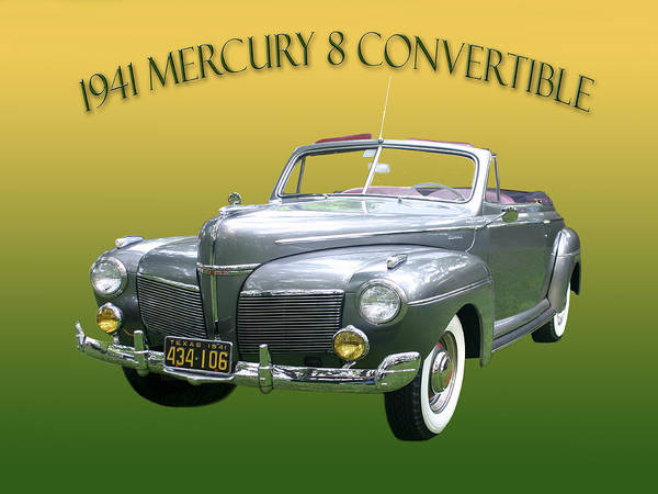 Wall Art - Photograph - 1941 Mercury Eight Convertible by Jack Pumphrey