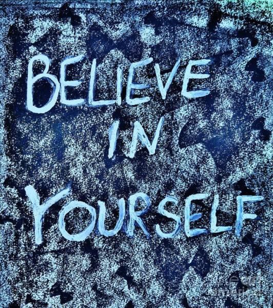 Do It Yourself Digital Art - Believe In Yourself by Scott D Van Osdol