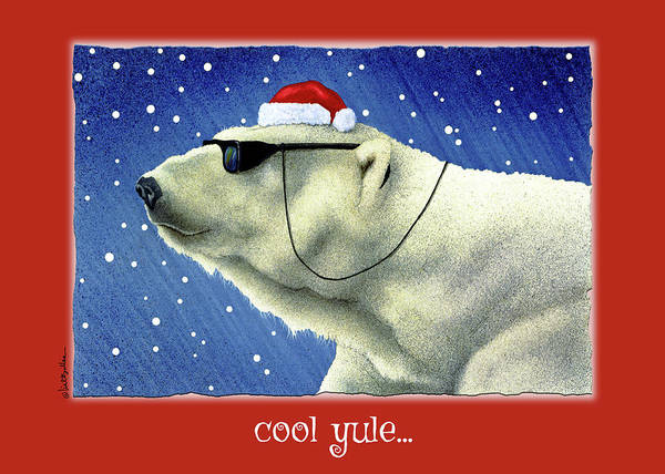 Sunglasses Painting - Cool Yule... by Will Bullas