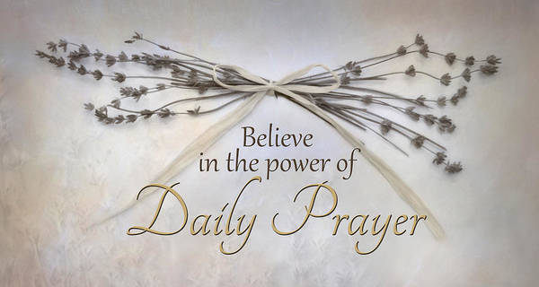 Wall Art - Photograph - Daily Prayer by Lori Deiter