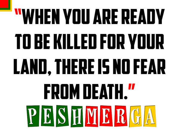 Painting - Kurdish Peshmerga Bravery Quote Poster by Celestial Images